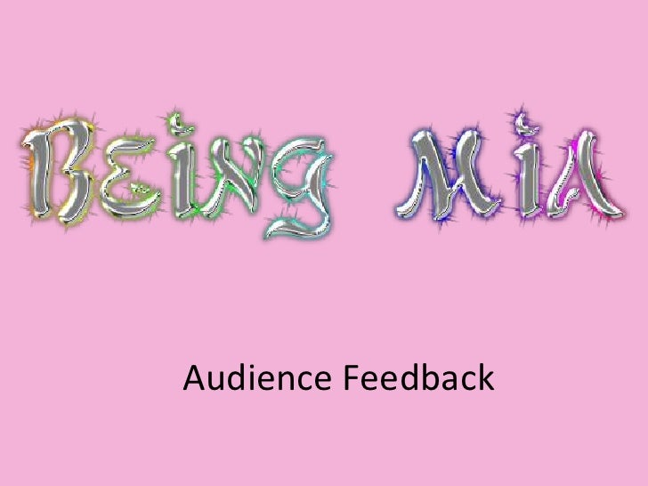 Audience Feedback