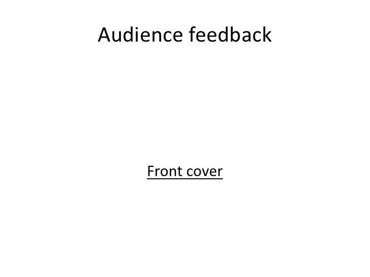 Audience feedback    Front cover