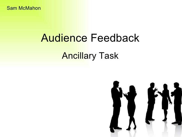 Audience Feedback Ancillary Task Sam McMahon