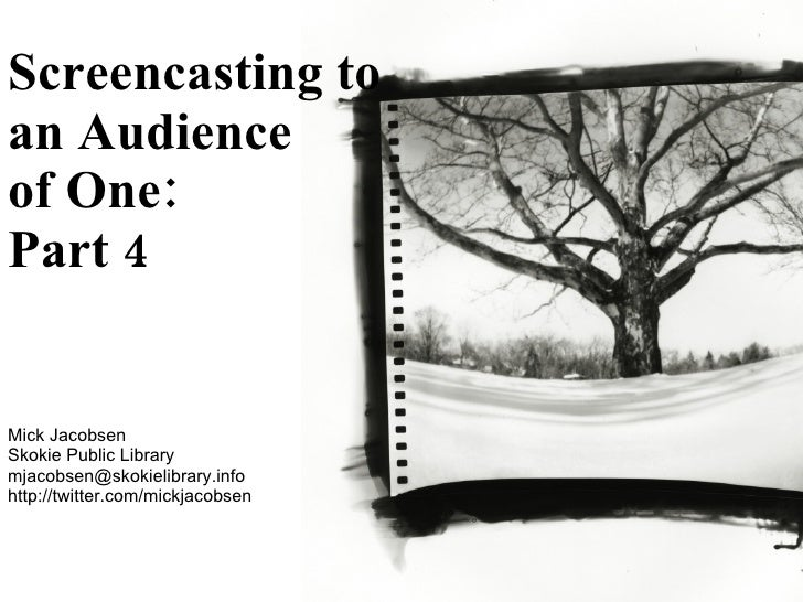 Screencasting to an Audience of One #2