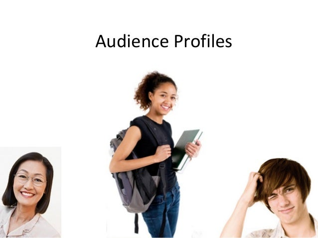 Audience Profiles