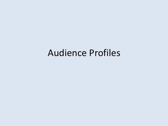 Audience Profiles