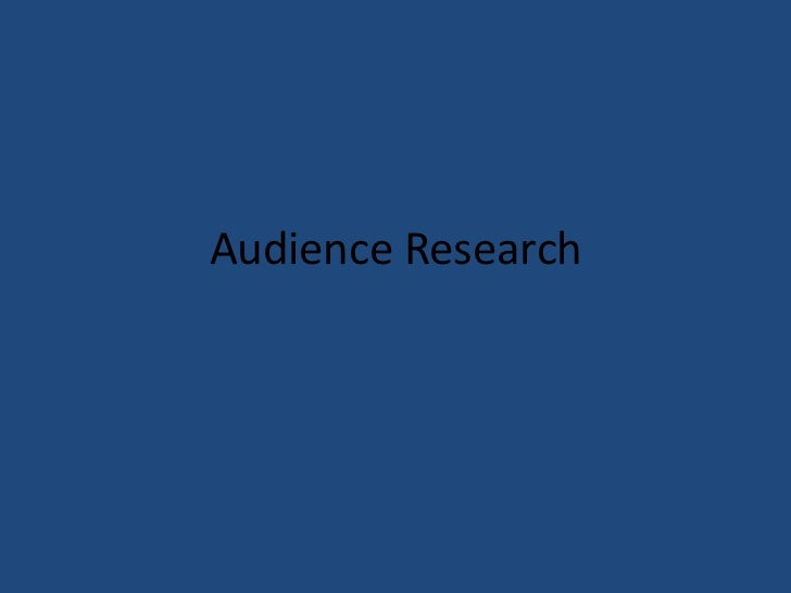 Audience Research<br />