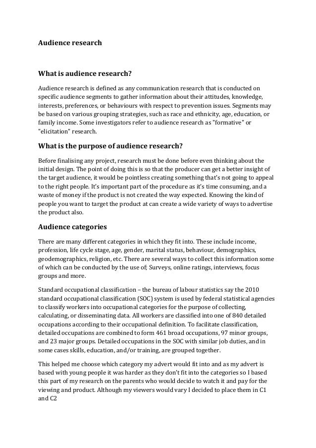 Audience researchWhat is audience research?Audience research is defined as any communication research that is conducted on...