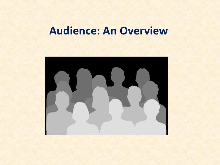 Audience: An Overview