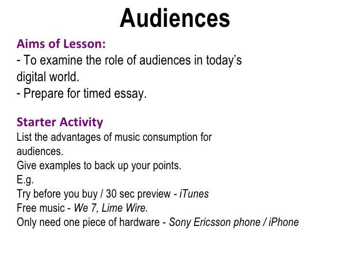 Audiences   <ul><li>Aims of Lesson: </li></ul><ul><li>To examine the role of audiences in today's  </li></ul><ul><li>digit...