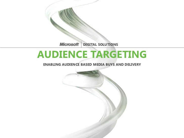 DIGITAL SOLUTIONSAUDIENCE TARGETINGENABLING AUDIENCE BASED MEDIA BUYS AND DELIVERY