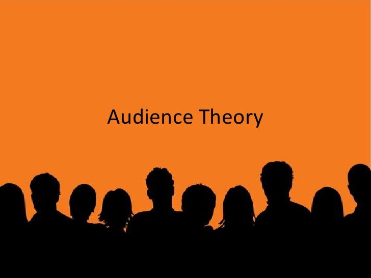 Audience Theory<br />