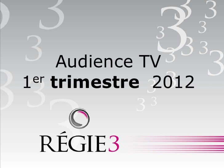 Audience TV1er   trimestre 2012