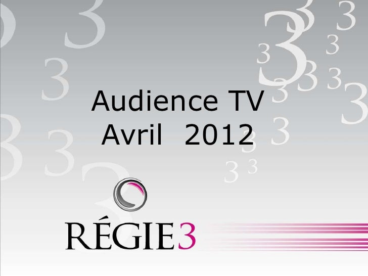 Audience TV Avril 2012