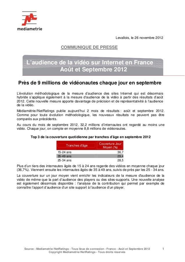 Levallois, le 26 novembre 2012                              COMMUNIQUE DE PRESSE      L'audience de la vidéo sur Internet ...