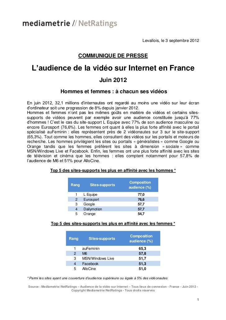 Levallois, le 3 septembre 2012                                    COMMUNIQUE DE PRESSE  L'audience de la vidéo sur Interne...