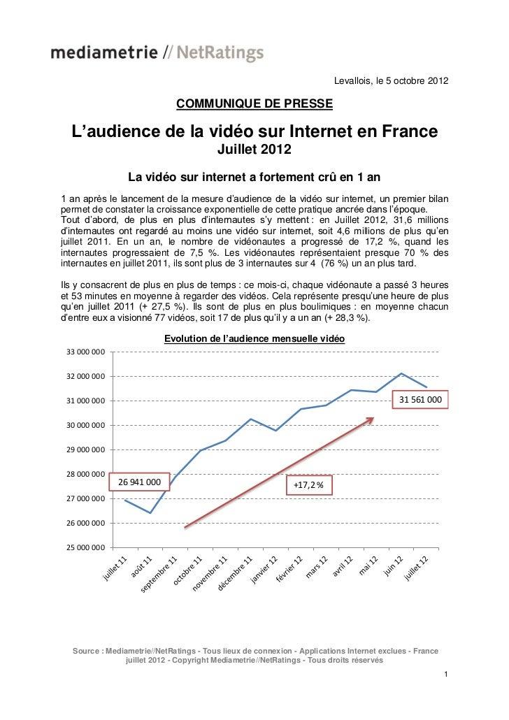 Levallois, le 5 octobre 2012                              COMMUNIQUE DE PRESSE  L'audience de la vidéo sur Internet en Fra...