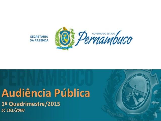 Audiência Pública 1º Quadrimestre/2015 LC 101/2000