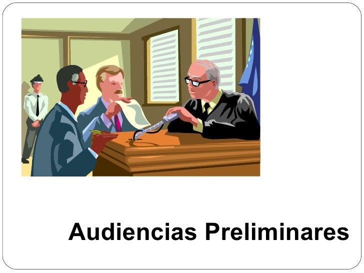 Audiencias Preliminares