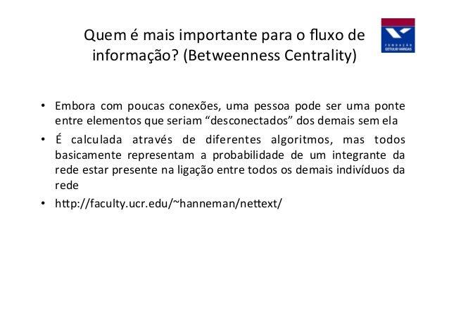 Marcelo  Cou3nho  Facebook  –  By  NodeXL   Exemplo:  Rede  de  Influência   Facebook  de  Marcelo...