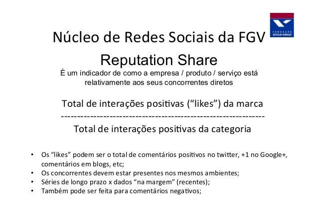 Núcleo  de  Redes  Sociais  da  FGV   Índice  de  Concentradores  e  Conectores              ...