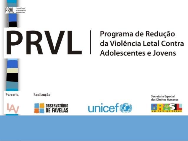 HOMICÍDIOS NA ADOLESCÊNCIA NO BRASIL IHA 2012 Equipe responsável pela produção do relatório (LAV-UERJ): Doriam Luis Borges...