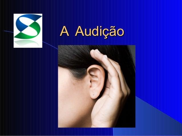 A Audição