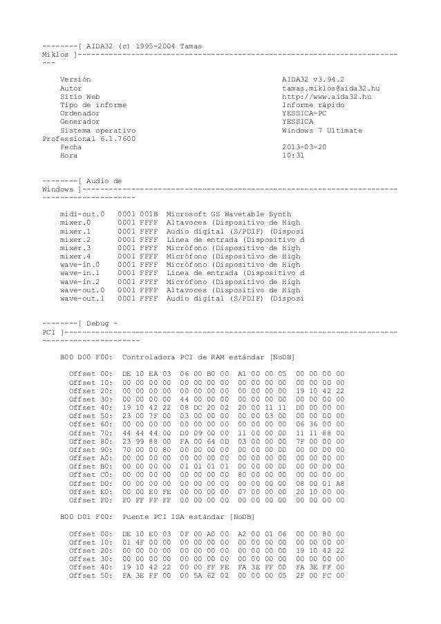 --------[ AIDA32 (c) 1995-2004 Tamas Miklos ]------------------------------------------------------------------------ --- ...