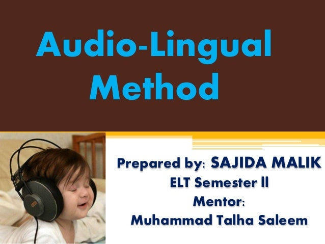 thesis audio lingual method The audiolingual methods essay the structural view to language is the view behind the audio-lingual method thesis/dissertation chapter.