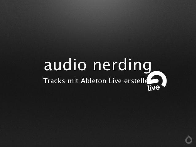 audio nerdingTracks mit Ableton Live erstellen