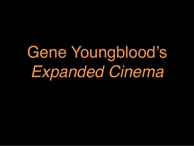 """Gene Youngblood's Expanded Cinema"""""""