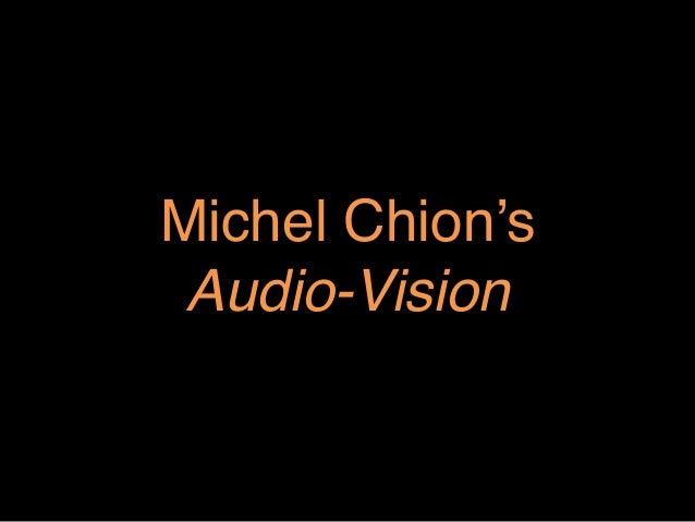 """Michel Chion's Audio-Vision"""""""