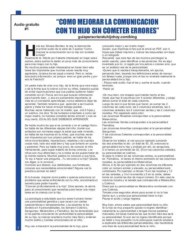"""""""COMO MEJORAR LA COMUNICACION CON TU HIJO SIN COMETER ERRORES"""" Audio gratuito #1 guiaparacriaratuhijohoy.com/blog H ola so..."""