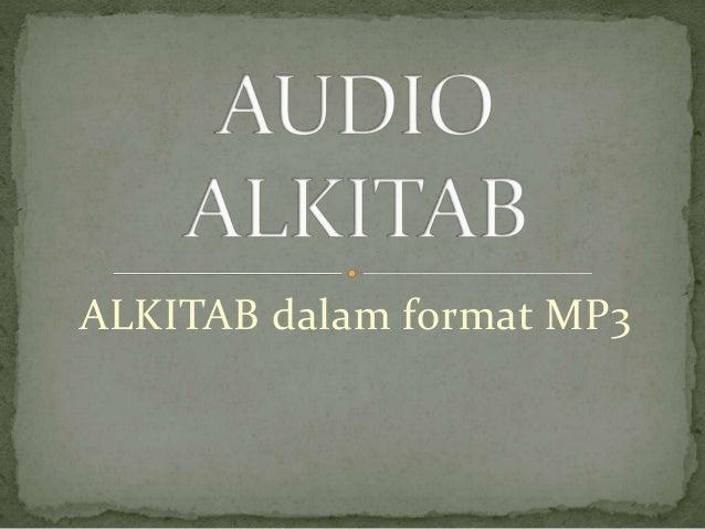 ALKITAB dalam format MP3