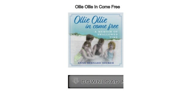 Audio Biography Ollie Ollie In Come Free