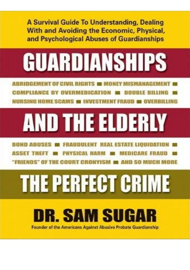 Audiobook Download Guardianships and the Elderly: The Perfect Crime full