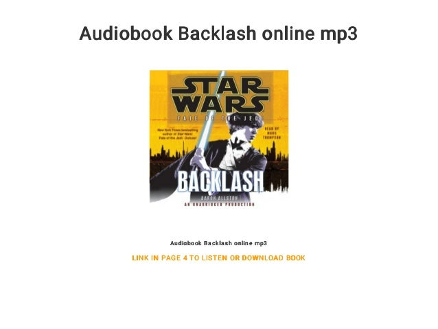 Audiobook Backlash online mp3 Audiobook Backlash online mp3 LINK IN PAGE 4 TO LISTEN OR DOWNLOAD BOOK