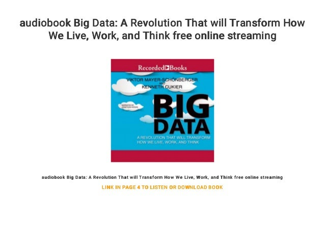 big data a revolution that will transform how we live work and think