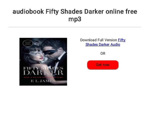 Audiobook Fifty Shades Darker Online Free Mp3