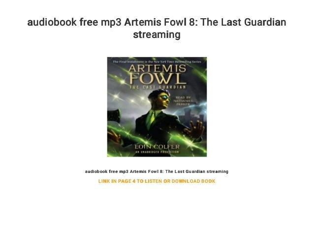 The last guardian: artemis fowl, book 8 (audio download): eoin.