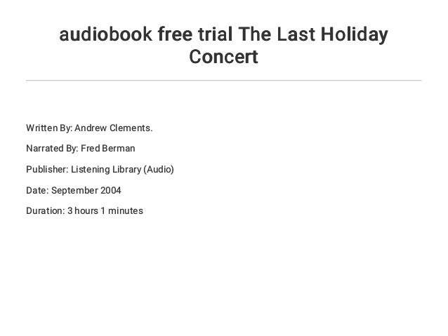 Audiobook Free Trial The Last Holiday Concert