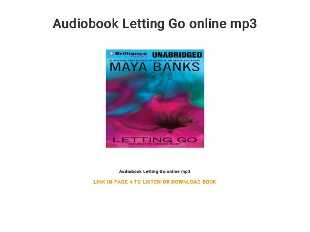 Audiobook Letting Go online mp3 Audiobook Letting Go online mp3 LINK IN PAGE 4 TO LISTEN OR DOWNLOAD BOOK