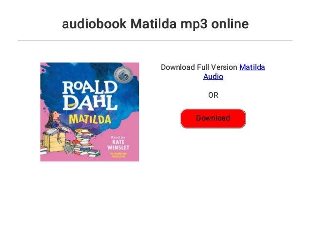 Free matilda audio books mp3.