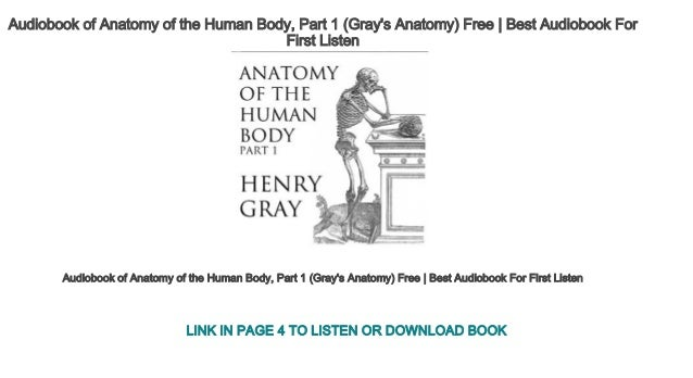 Audiobook Of Anatomy Of The Human Body Part 1 Grays Anatomy Free