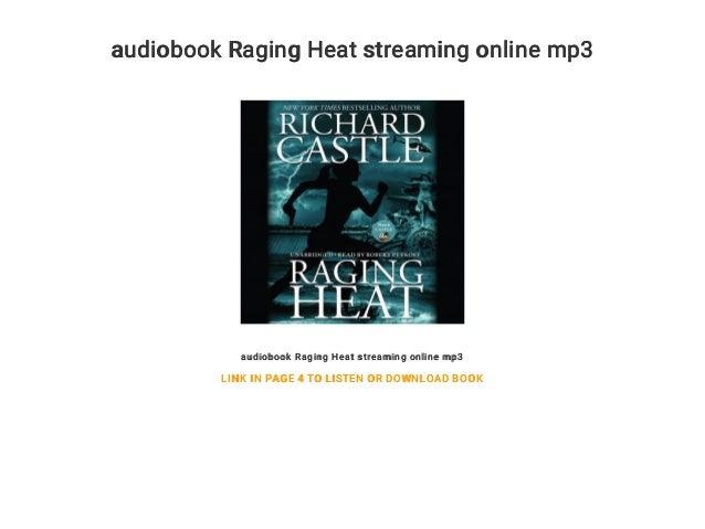 audiobook Raging Heat streaming online mp3 audiobook Raging Heat streaming online mp3 LINK IN PAGE 4 TO LISTEN OR DOWNLOAD...
