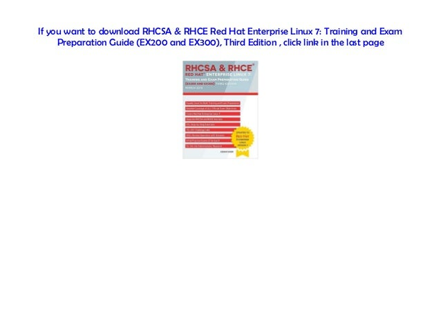 txt] RHCSA & RHCE Red Hat Enterprise Linux 7: Training and Exam Prep…