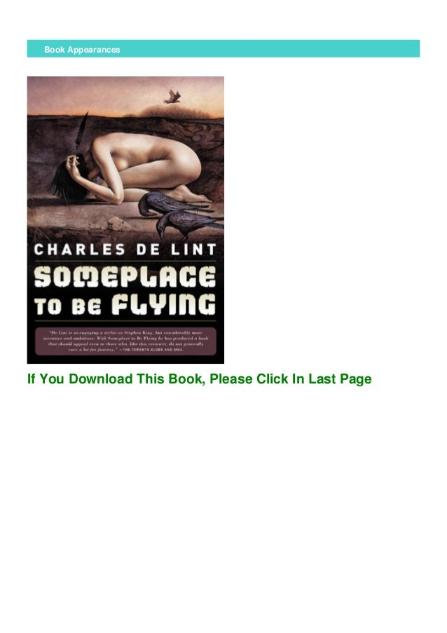Download Someplace To Be Flying Newford 5 By Charles De Lint