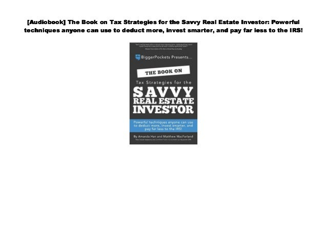 Audiobook] The Book on Tax Strategies for the Savvy Real
