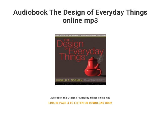 Audiobook The Design of Everyday Things online mp3 Audiobook The Design of Everyday Things online mp3 LINK IN PAGE 4 TO LI...