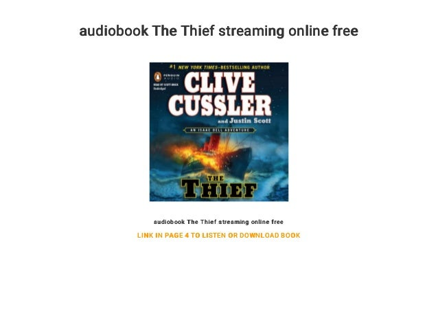 audiobook The Thief streaming online free audiobook The Thief streaming online free LINK IN PAGE 4 TO LISTEN OR DOWNLOAD B...