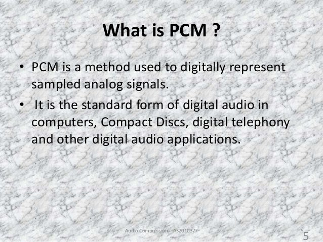 What Is A Pcm >> Audio Compression