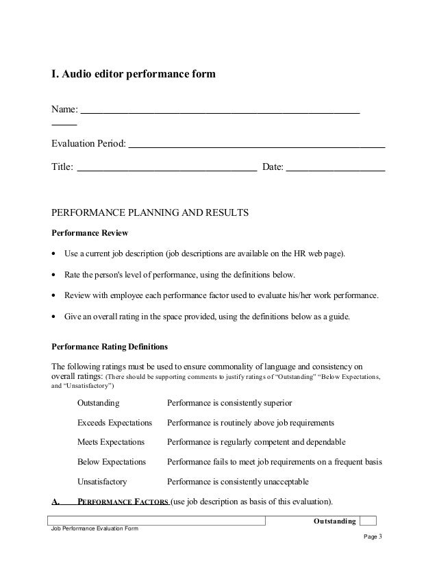 I. Audio editor performance form Name: Evaluation Period: Title: Date: PERFORMANCE PLANNING AND RESULTS Performance Review...