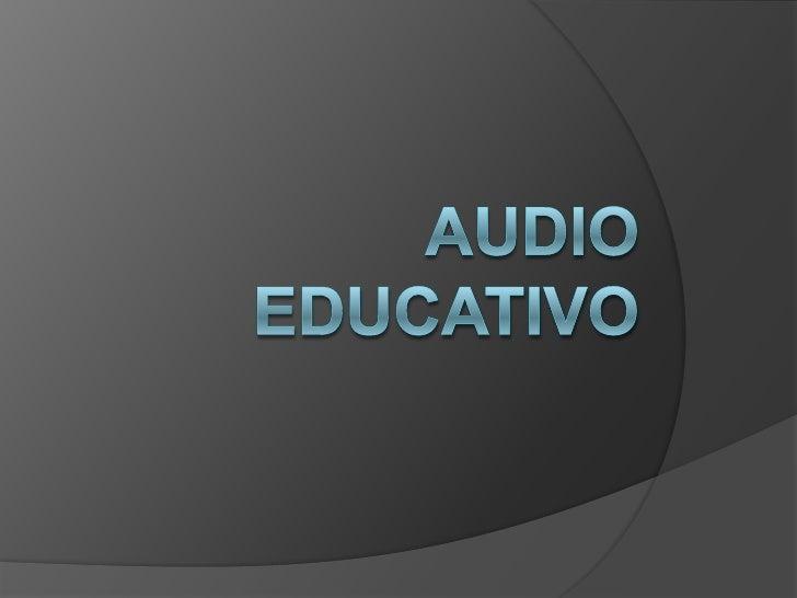 Audio   educativo