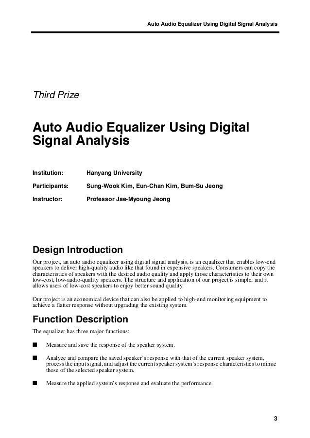 Auto Audio Equalizer Using Digital Signal Analysis 3 Third Prize Auto Audio Equalizer Using Digital Signal Analysis Instit...